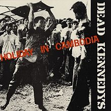 220px-Dead_Kennedys_-_Holiday_in_Cambodia_cover